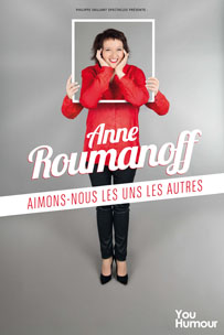 Anne Roumanoff_Aimons-nous les uns les autres_2_decembre