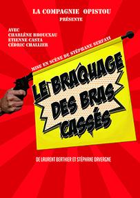 Le Braquage des Bras Cassés, Affiche-v2, 300, 3